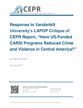 """Response to Vanderbilt University's LAPOP Critique of CEPR Report, """"Have US-Funded CARSI Programs Reduced Crime and Violence in Central America?"""""""