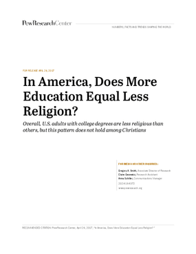 In America, Does More Education Equal Less Religion? Overall, U.S. Adults with College Degrees Are Less Religious than Others, but This Pattern Does Not Hold among Christians