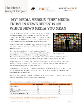 """My"" Media Versus ""The"" Media: Trust in News Depends on Which News Media You Mean"