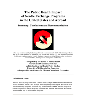 The Public Health Impact of Needle Exchange Programs in the United States and Abroad: Summary, Conclusions, and Recommendations