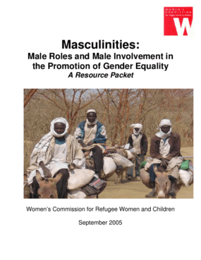 Masculinities: Male Roles and Male Involvement in the Promotion of Gender Equality A Resource Packet