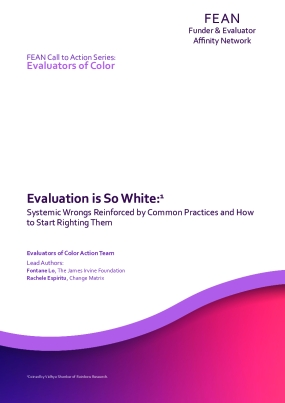 Evaluation Is So White: Systemic Wrongs Reinforced by Common Practices and How to Start Righting Them